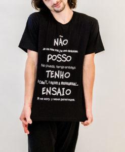 T-Shirt Algodão Não Posso tenho ensaio
