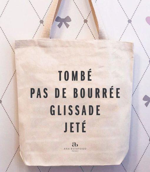 "Ecobag ""TOMBÉ, PAS DE BOURRÉE..."""