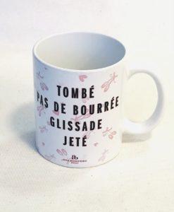 """Caneca porcelana """"TOMBÉ PAS DE BOURRÉE..."""""""